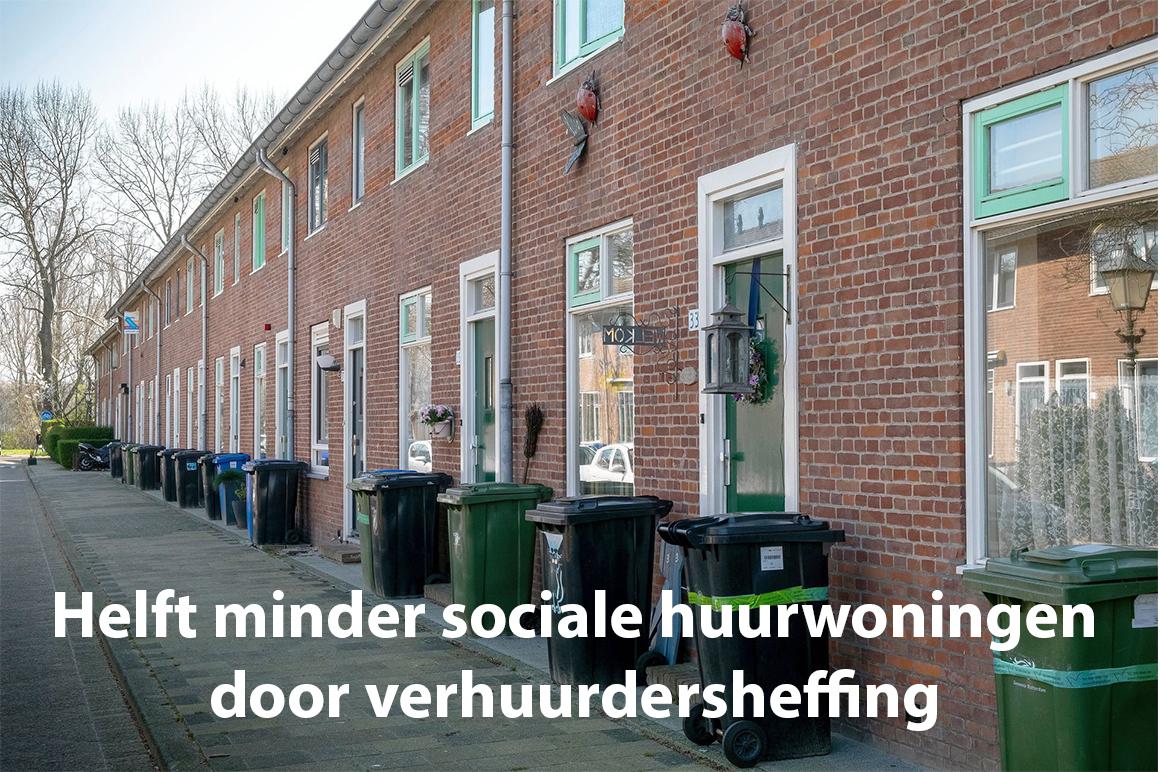 Helft minder sociale huurwoningen door verhuurderheffing